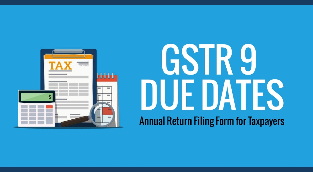Due Date for Filing FORM GSTR-9, FORM GSTR-9A and FORM GSTR-9C extended till 31st March, 2019